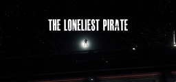 The Loneliest Pirate